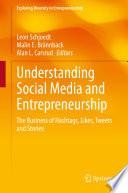 Understanding Social Media and Entrepreneurship