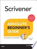 Scrivener Absolute Beginner s Guide