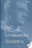 The Collected Works of Edward Schillebeeckx Volume 1