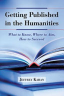 Getting Published in the Humanities: What to Know, Where to ...