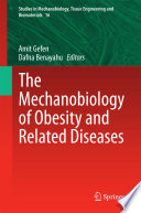 The Mechanobiology of Obesity and Related Diseases