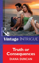 Truth Or Consequences  Mills   Boon Vintage Intrigue