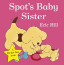 Spot s Baby Sister Book PDF
