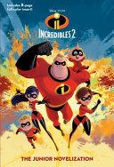 Incredibles 2 The Junior Novelization Disney Pixar The Incredibles 2