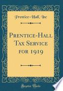 Prentice-Hall Tax Service for 1919