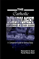 The Catholic Demonologist  Workbook and Study Guide