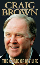 Craig Brown   The Game of My Life