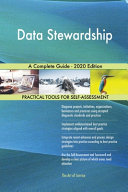 Data Stewardship A Complete Guide   2020 Edition