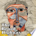 Read Online The Broad Highway For Free