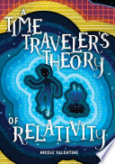 A Time Traveler s Theory of Relativity