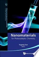 Nanomaterials for Photocatalytic Chemistry