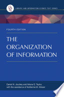 The Organization of Information  4th Edition