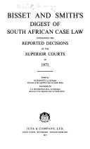 Bisset and Smith s Digest of South African Case Law