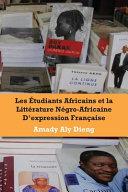 Pdf Les etudiants africains et la litterature negro-africaine d'expression francaise Telecharger