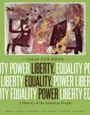 Liberty, Equality, Power: A History of the American People, Concise Edition
