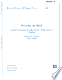Poisoning the Mind: Arsenic Contamination and Cognitive Achievement of Children
