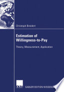 Estimation of Willingness-to-Pay