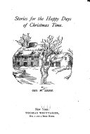 Stories for the Happy Days of Christmas Time