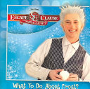 Escape Claus  The  What to Do About Frost