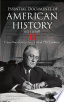 Essential Documents of American History, Volume II