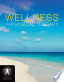 """Wellness and Physical Therapy"" by Fair, Sharon Elayne Fair"