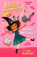 Bella Broomstick  1  Magic Mistakes