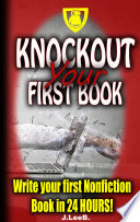 Knockout Your First Book