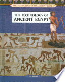The Technology Of Ancient Egypt
