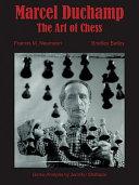 Marcel Duchamp, the Art of Chess