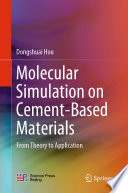 Molecular Simulation on Cement Based Materials Book