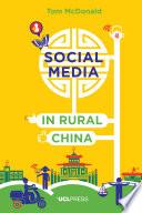 Social Media in Rural China