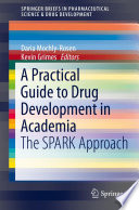 A Practical Guide to Drug Development in Academia Book
