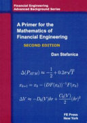 A Primer for the Mathematics of Financial Engineering