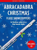 Abracadabra Christmas Showstoppers: Flute