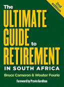 The Ultimate Guide to Retirement in South Africa  2nd edition