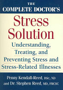 The Complete Doctor s Stress Solution Book