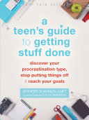 Pdf A Teen's Guide to Getting Stuff Done