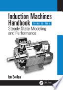 Induction Machines Handbook