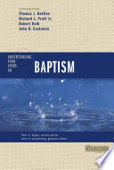 Understanding Four Views On Baptism
