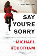 Say You're Sorry