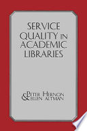 Service Quality in Academic Libraries Book