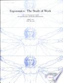 Ergonomics  the Study of Work Book