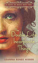 The Double Life Of Incorporate Things Book PDF