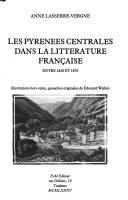 Les Pyrénées centrales dans la littérature française entre 1820 et 1870
