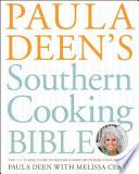 Paula Deen s Southern Cooking Bible Book PDF