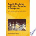 Growth  Dissolution and Pattern Formation in Geosystems