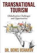 Transnational Tourism  Globalization Challenges and Opportunities