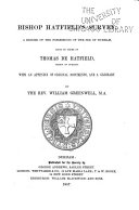 Bishop Hatfield's Survey, a Record of the Possessions of the See of Durham, Made by Order of Thomas de Hatfield, Bishop of Durham
