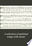 A Selection of Spiritual Songs with Music Book