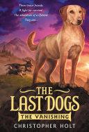 The Last Dogs: The Vanishing Pdf/ePub eBook